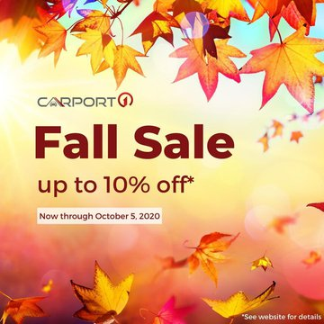 Don't let this great deal pass you by! Now through October 5, 2020, you can save up to 10% on your Carport1 purchase! Call for details and a free quote: 1-877-242-0393. Visit our website to browse our products! This deal is only available to orders quoted